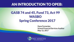 GASB  74 and 45, Fund 73, Act