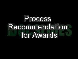 Process Recommendation for Awards
