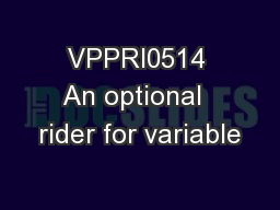 VPPRI0514 An optional  rider for variable