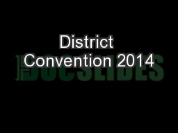 District Convention 2014