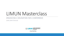 LIMUN Masterclass Organising a delegation for a conference