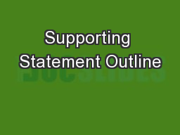 Supporting Statement Outline