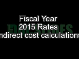 Fiscal Year 2015 Rates Indirect cost calculations