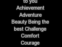 What Are Your Highest Values Please select   and put in order most important to you Achievement Adventure Beauty Being the best Challenge Comfort Courage Creativity Curiosity Education Empowerment Env
