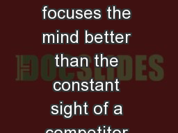 Building Lean Systems Nothing focuses the mind better than the constant sight of a competitor who w