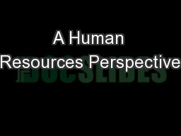A Human Resources Perspective
