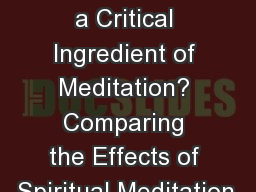 Is Spirituality a Critical Ingredient of Meditation? Comparing the Effects of Spiritual Meditation,