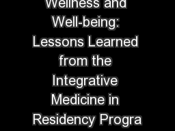 Resident Wellness and Well-being: Lessons Learned from the Integrative Medicine in Residency Progra