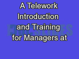 A Telework Introduction and Training for Managers at