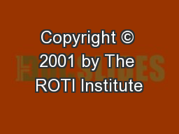 Copyright © 2001 by The ROTI Institute