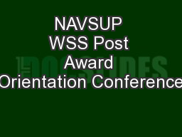 NAVSUP WSS Post Award Orientation Conference