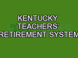 KENTUCKY TEACHERS� RETIREMENT SYSTEM