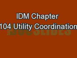 IDM Chapter 104 Utility Coordination
