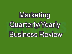 Marketing Quarterly/Yearly Business Review