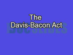 The Davis-Bacon Act