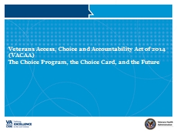 Veterans Access, Choice and Accountability Act of 2014 (VACAA)