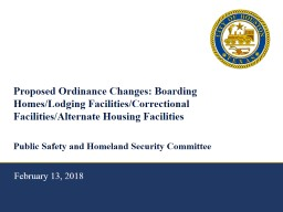 Proposed Ordinance Changes: Boarding Homes/Lodging Facilities/Correctional Facilities/Alternate Hou