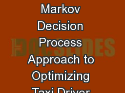 The Rich and the Poor: A Markov Decision Process Approach to Optimizing Taxi Driver Revenue Effic