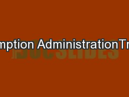 1 Exemption AdministrationTraining