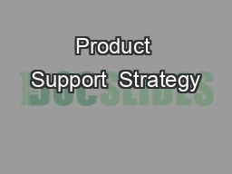 Product Support  Strategy
