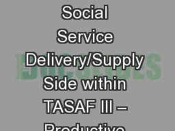 Strengthening Social Service Delivery/Supply Side within TASAF III – Productive Social Safety Net