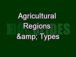 Agricultural Regions & Types