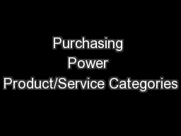 Purchasing Power Product/Service Categories