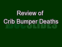 Review of Crib Bumper Deaths