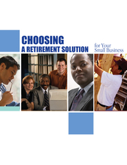Choosing a Retirement Solution for Your Small Busines