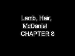 Lamb, Hair, McDaniel   CHAPTER 8