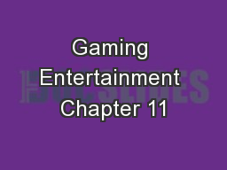 Gaming Entertainment Chapter 11