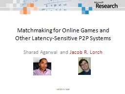 Matchmaking for Online Games and Other Latency-Sensitive P2P Systems