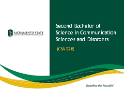 Second Bachelor of Science in Communication Sciences and Disorders