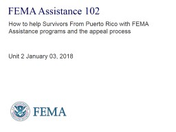 FEMA Assistance 102 How to help Survivors From Puerto Rico with FEMA Assistance programs and the ap PowerPoint PPT Presentation
