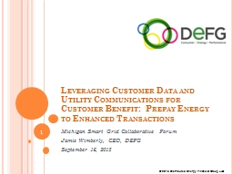 Leveraging Customer Data and Utility Communications for Customer Benefit:� Prepay Energy to Enhanc