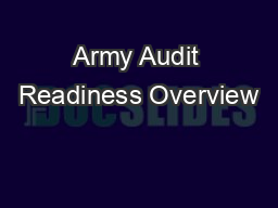 Army Audit Readiness Overview PowerPoint PPT Presentation