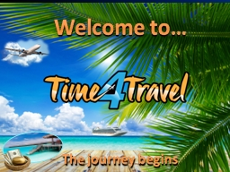 Welcome to� The journey begins