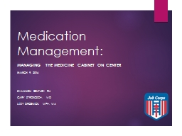 Medication Management:  Managing the Medicine Cabinet on