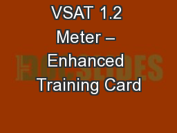 VSAT 1.2 Meter � Enhanced Training Card