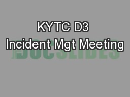 KYTC D3 Incident Mgt Meeting