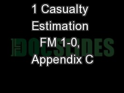 1 Casualty Estimation FM 1-0, Appendix C
