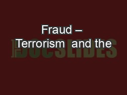 Fraud – Terrorism  and the