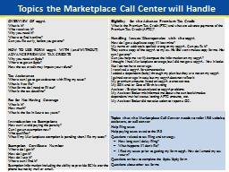 Topics the Marketplace Call Center will Handle