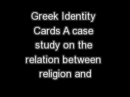 Greek Identity Cards A case study on the relation between religion and