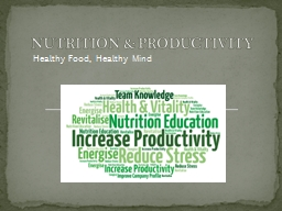 Healthy Food, Healthy Mind PowerPoint PPT Presentation
