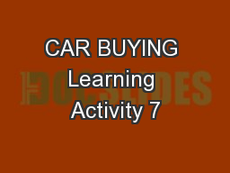 CAR BUYING Learning Activity 7