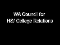 WA Council for HS/ College Relations