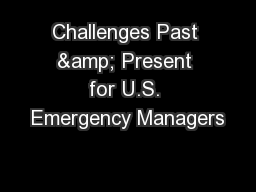 Challenges Past & Present for U.S. Emergency Managers