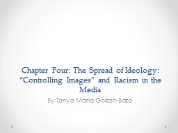 "Chapter Four: The Spread of Ideology: ""Controlling Images"" and Racism in the Media"