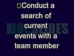 Objectives: 	Conduct a search of current events with a team member